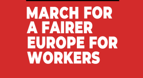 26. April in Brüssel – March for A Fairer Europe for Workers
