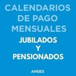 Calendario de pago Noviembre 2018 Jubilados y Pensionados ANSeS
