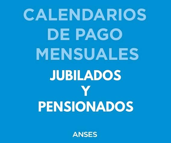 Calendario de pago Septiembre 2018 Jubilados y Pensionados ANSeS