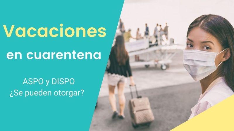 VACACIONES-2020-se-pueden-otorgar-en-cuarentena-ASPO-Y-DISPO-fallo-doctrina