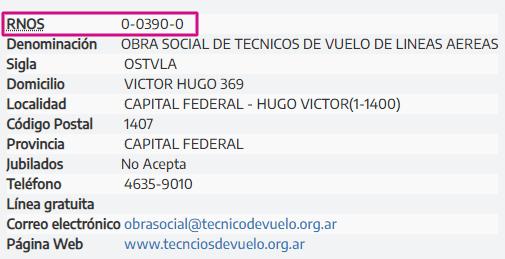 El código de la Obra Social de Técnicos de Vuelos de líneas aéreas (OSTVLA), cambio el código de obra social o Registro Nacional de Obras Sociales (RNOS), paso de 100304 a 003900.