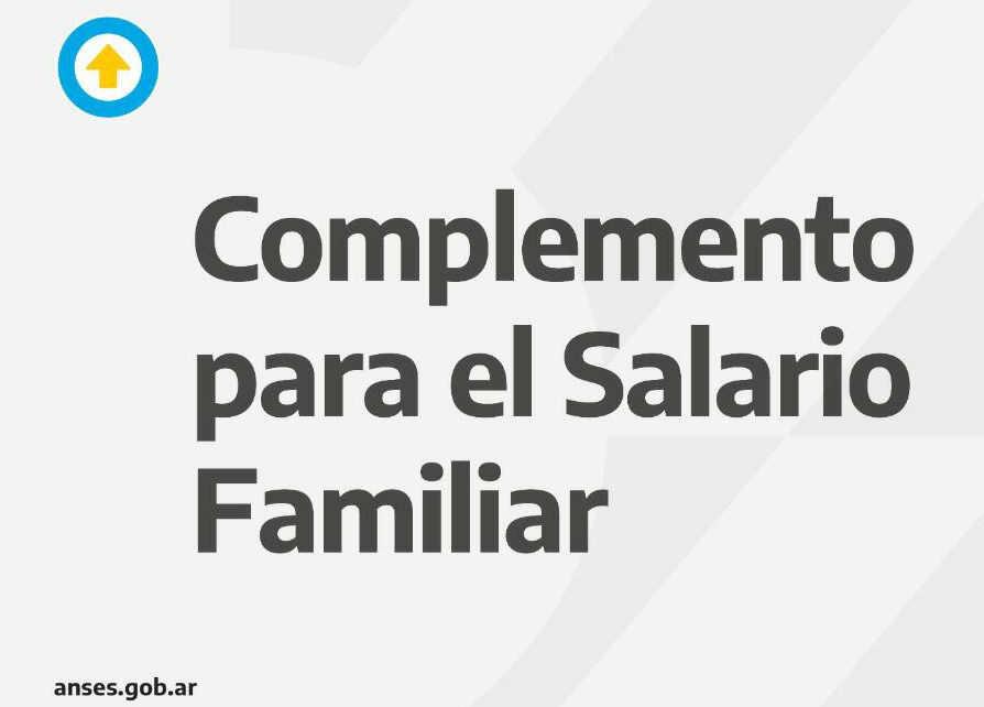 Complemento mensual para el Salario Familiar Para trabajadoras y trabajadores registrados, monotributistas y titulares de la Prestación por Desempleo con hijas y/o hijos a cargo con ingresos familiares de hasta $115.062.