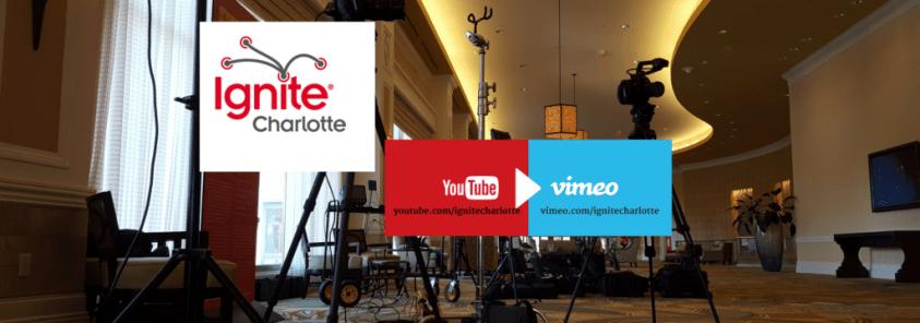 Ignite Charlotte Talks On Vimeo and YouTube