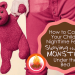 How to Calm Your Child's Nighttime Fears