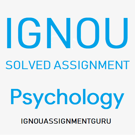 IGNOU B.A Psychology SOLVED ASSIGNMENT 2018-2019 BDP BA ...