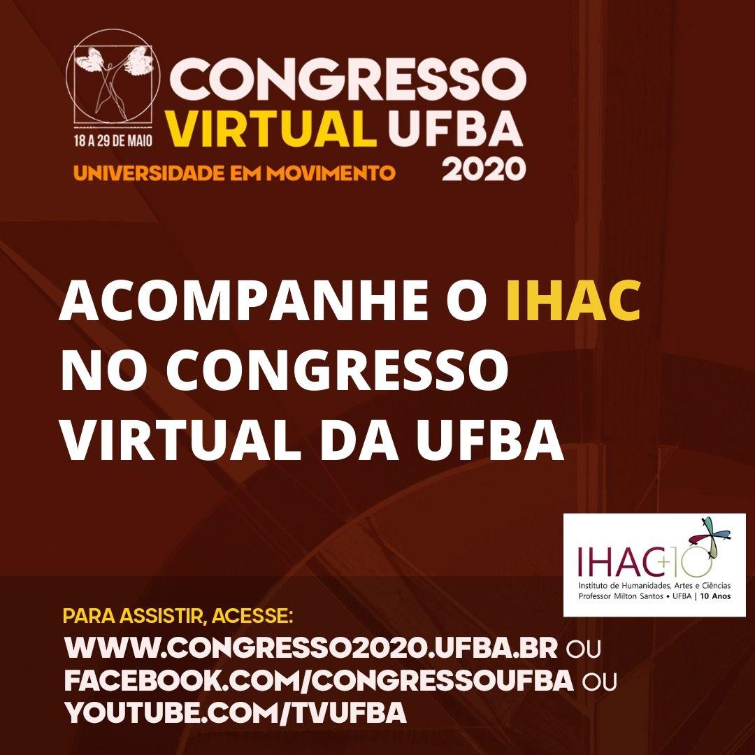 Acompanhe o IHAC no Congresso Virtual da UFBA
