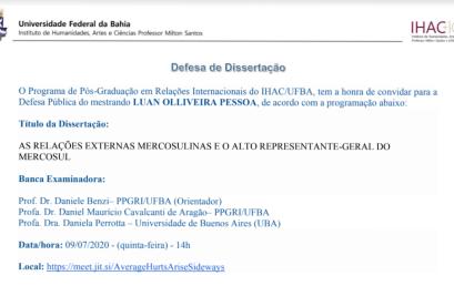 PPGRI convida para defesa de dissertação: AS RELAÇÕES EXTERNAS MERCOSULINAS E O ALTO REPRESENTANTE-GERAL DO MERCOSUL