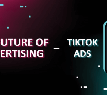 TikTok Ads: The Future of Advertising