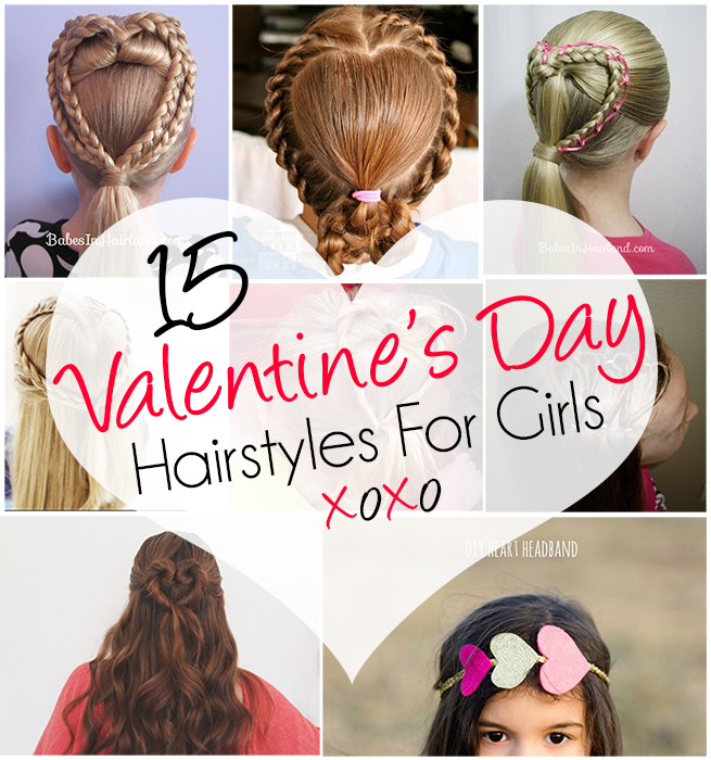 15 Adorable Valentine's Day Hairstyles For Girls I Heart Arts N