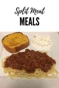 Split Meat Meals- Spaghetti & Tacos