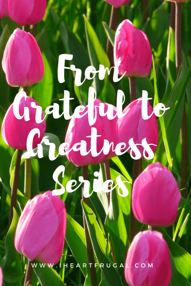 From Grateful to Greatness - Learn how to choose gratitude instead of spending