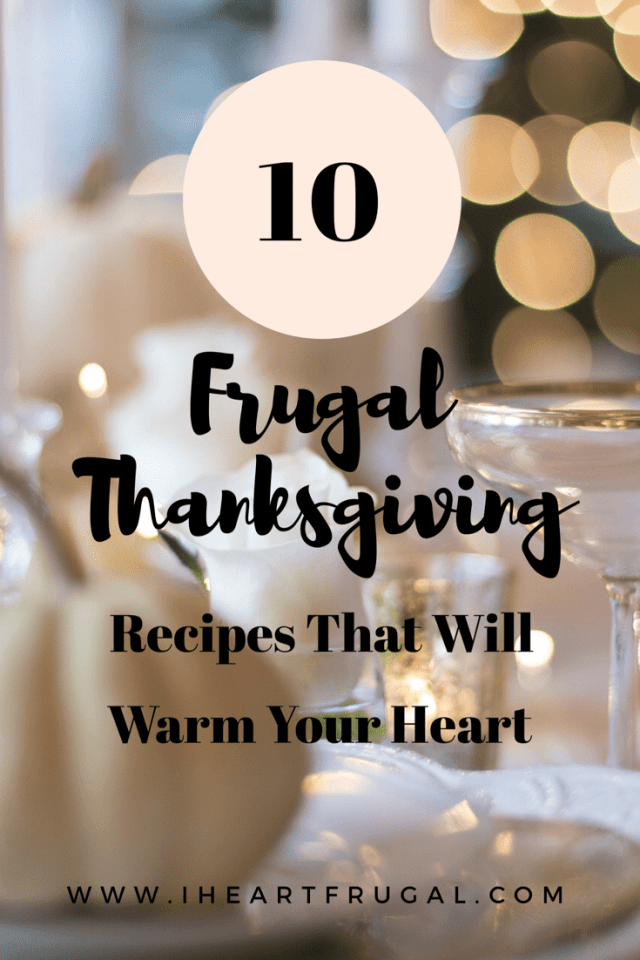 10 Frugal Thanksgiving Recipes That Will Warm Your Heart
