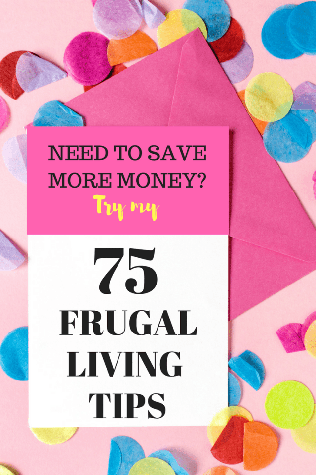 75 Frugal Living Tips That are Surprisingly Easy - Iheartfrugal