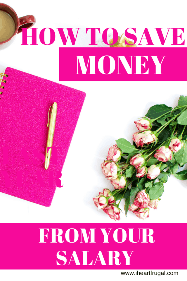 How to save money from your salary so you can start budgeting your money. Plus save for retirement #savemoney #moneytips #personalfinance