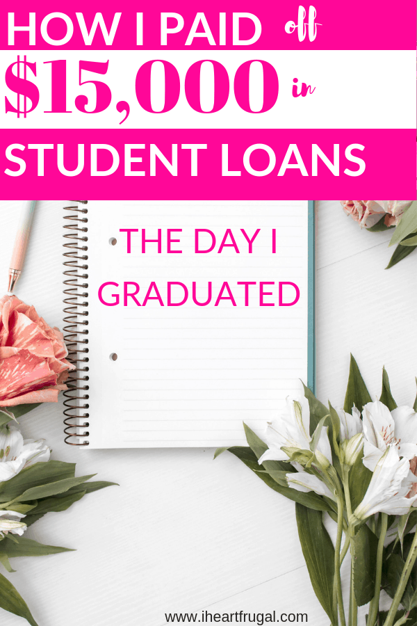How I paid off $15,000 in Student Loans #debtfree #makemoney #savemoney