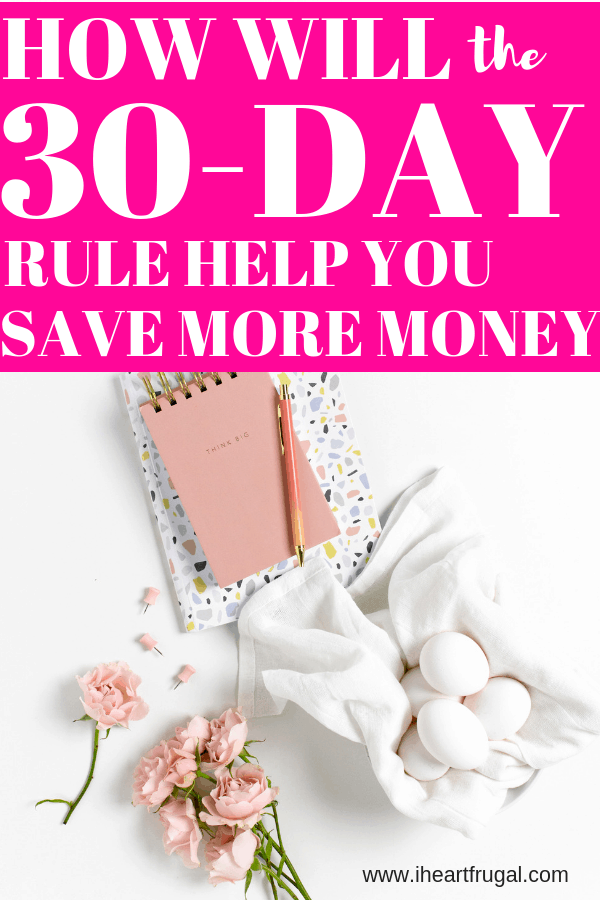 What is the 30-day rule and how will it help you save money? #savemoney #moneytips #frugal