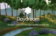 Meet Daydream, Google VR Platform for Android