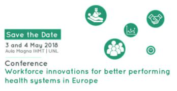 """Conferência """"Workforce innovations for better performing health systems in Europe"""""""