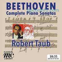 ihocon: Beethoven: Complete Piano Sonatas - Robert Taub (MC Classical Library): Robert Taub: MP3 Downloads