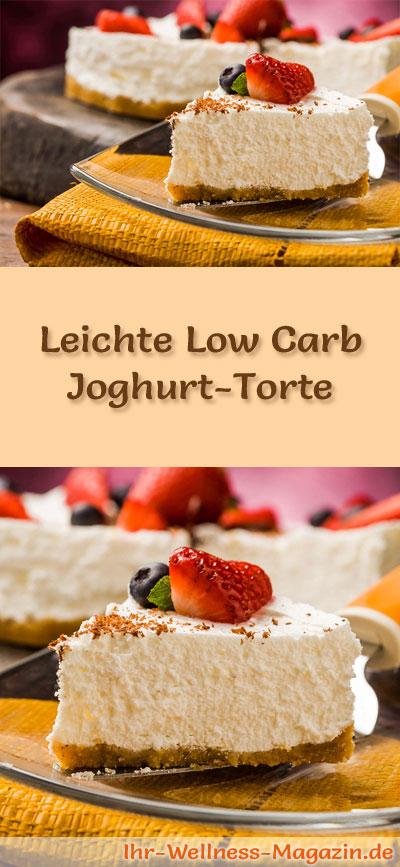 Leichte Low Carb JoghurtTorte  Rezept ohne Zucker