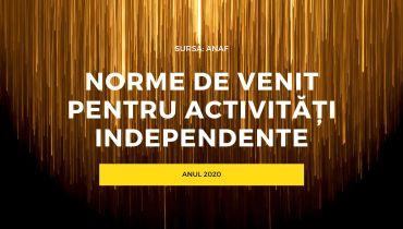 NORME DE VENITACTIVITĂȚI INDEPENDENTE 2020