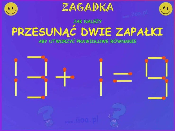 zagadka z zapałkami, zagadka jak przesunąć dwie zapałki, aby uzyskać prawidłowe równanie. Zagadka – zapałki