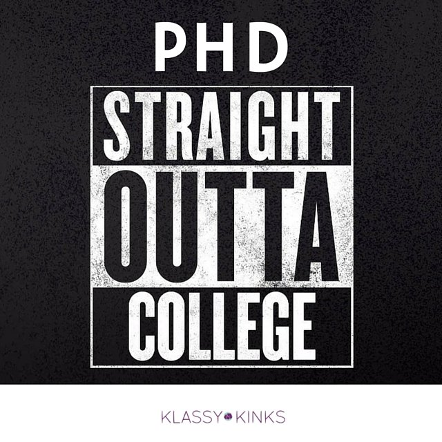 Pros and Cons of Going to a PhD Program Straight Outta College | KlassyKinks.com