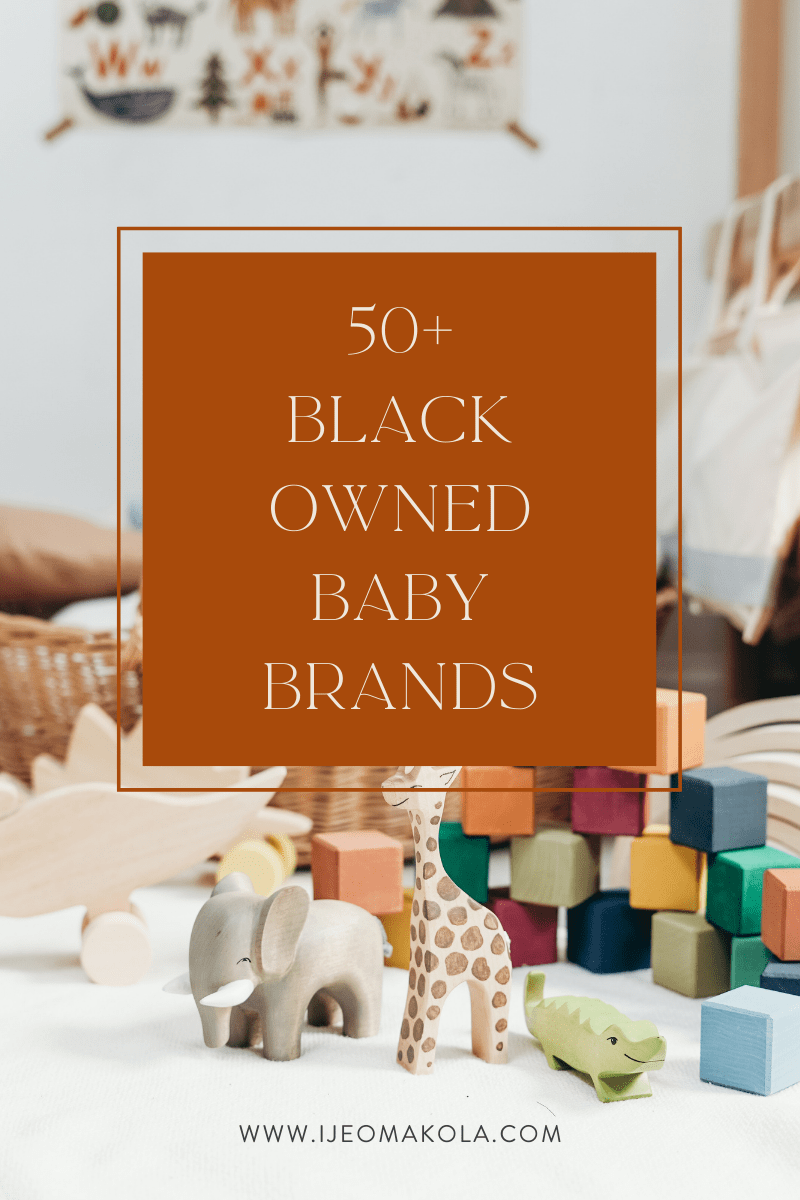 50+ Black Owned Baby Brands