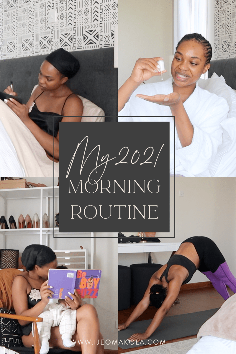 4 pictures of Ijeoma Kola showcasing her 2021 morning routine: writing in her journal, applying skincare product, reading with her son, and doing a workout.