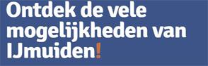 Gedurende het hele jaar zet de citymarketing zich in voor het promoten van de stad. De website .ijmuiden vormt de portal naar alle mogelijkheden die IJmuiden biedt, nu en in de toekomst.