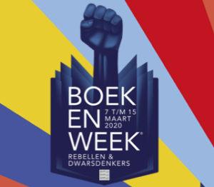Rebellen en Dwarsdenkers Van 7 tot en met 15 maart 2020 vindt de Boekenweek plaats!