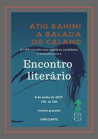 Encontro Literário Livro: A Balada do Cálamo do autor Atiq Rahimi 08.06.2019