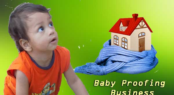 Baby-proofing-Business in hindi