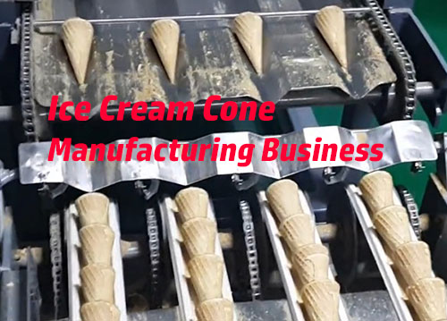 Ice Cream Cone manufacturing-business
