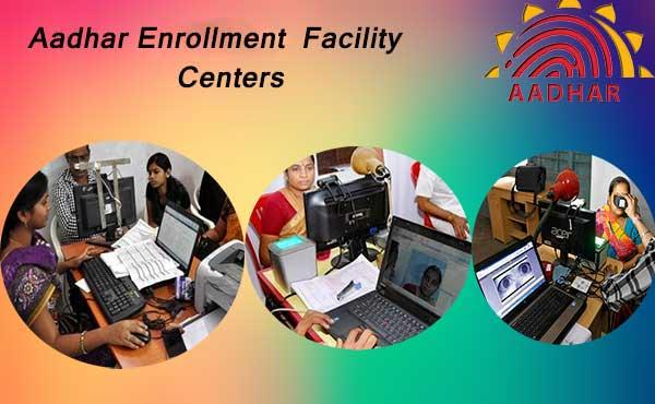 Aadhaar-Enrollment-Facility-Center
