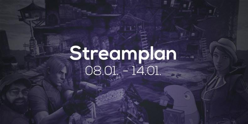 Streamplan der Woche – 08. bis 14. Januar 2018