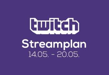 Streamplan der Woche – 14. bis 20. Mai 2018