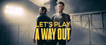 Lu & Henne spielen A Way Out