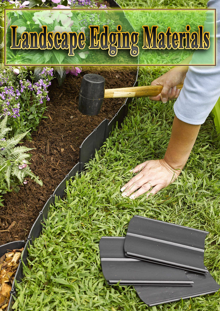 Landscape Edging Materials