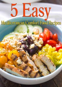 5 Easy Mediterranean Comfort Food Recipes