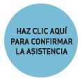 HAZ CLICK AQUÍ PARA CONFIRMAR LA ASISTENCIA