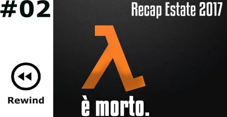 #Rewind - Half-Life è morto.