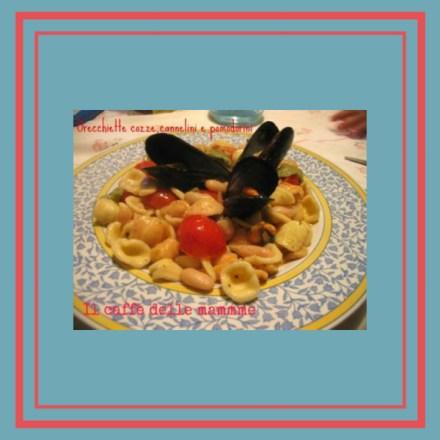 Orecchiette con cozze,cannellini e pomodorini