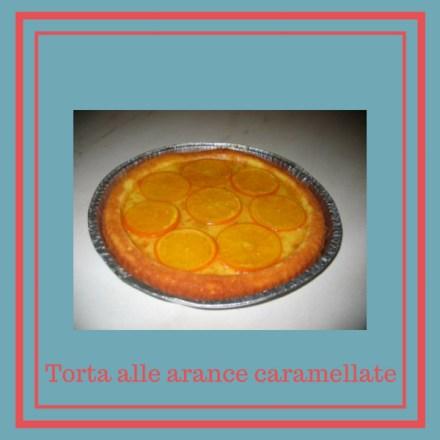 Torta alle arance caramellate