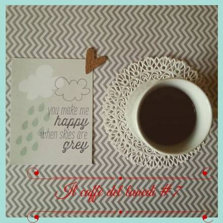 Il caffè del lunedì #7