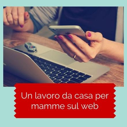 Un lavoro da casa per mamme sul web
