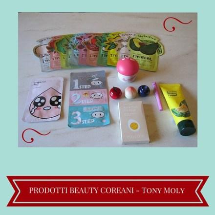 Prodotti Beauty Coreani – Tony Moly