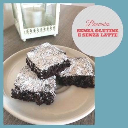 Brownies senza glutine e senza latte