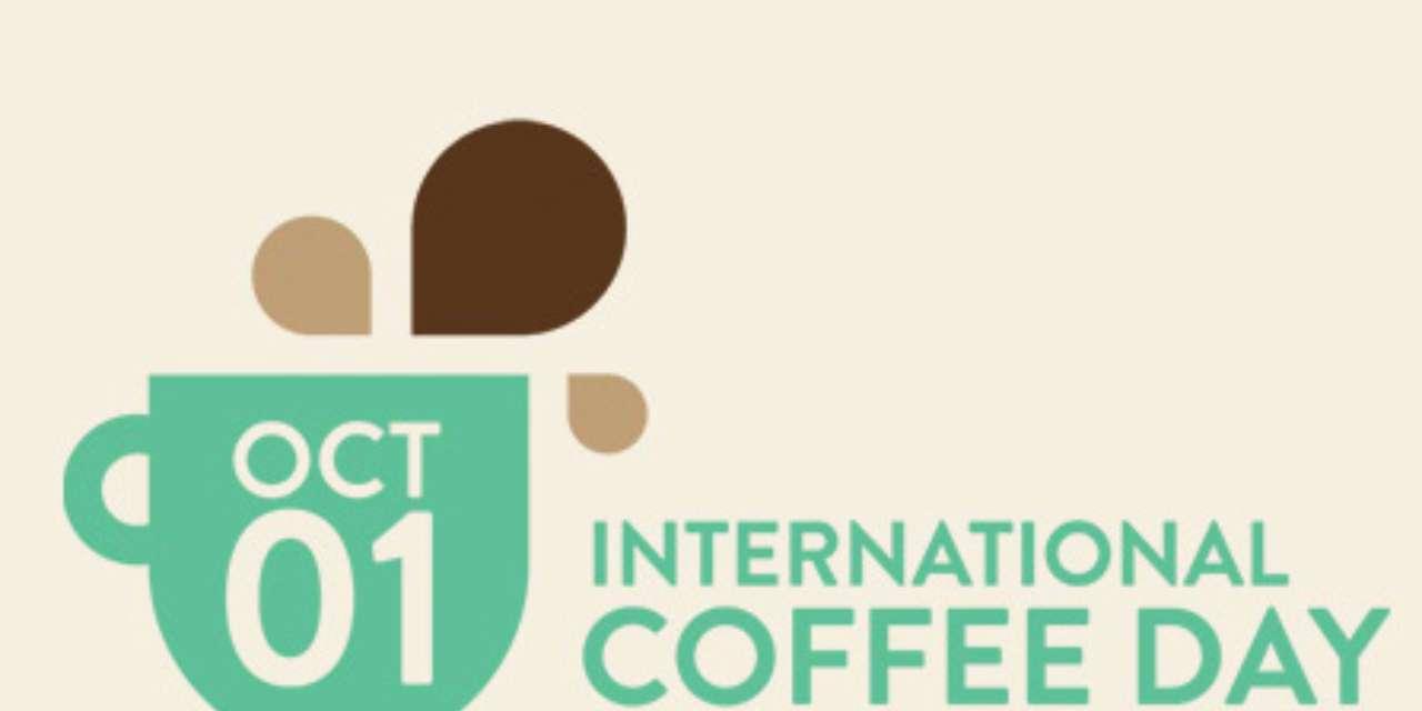 INTERNATIONAL COFFEE DAY: UNA GRANDE FESTA PER IL CAFFÈ