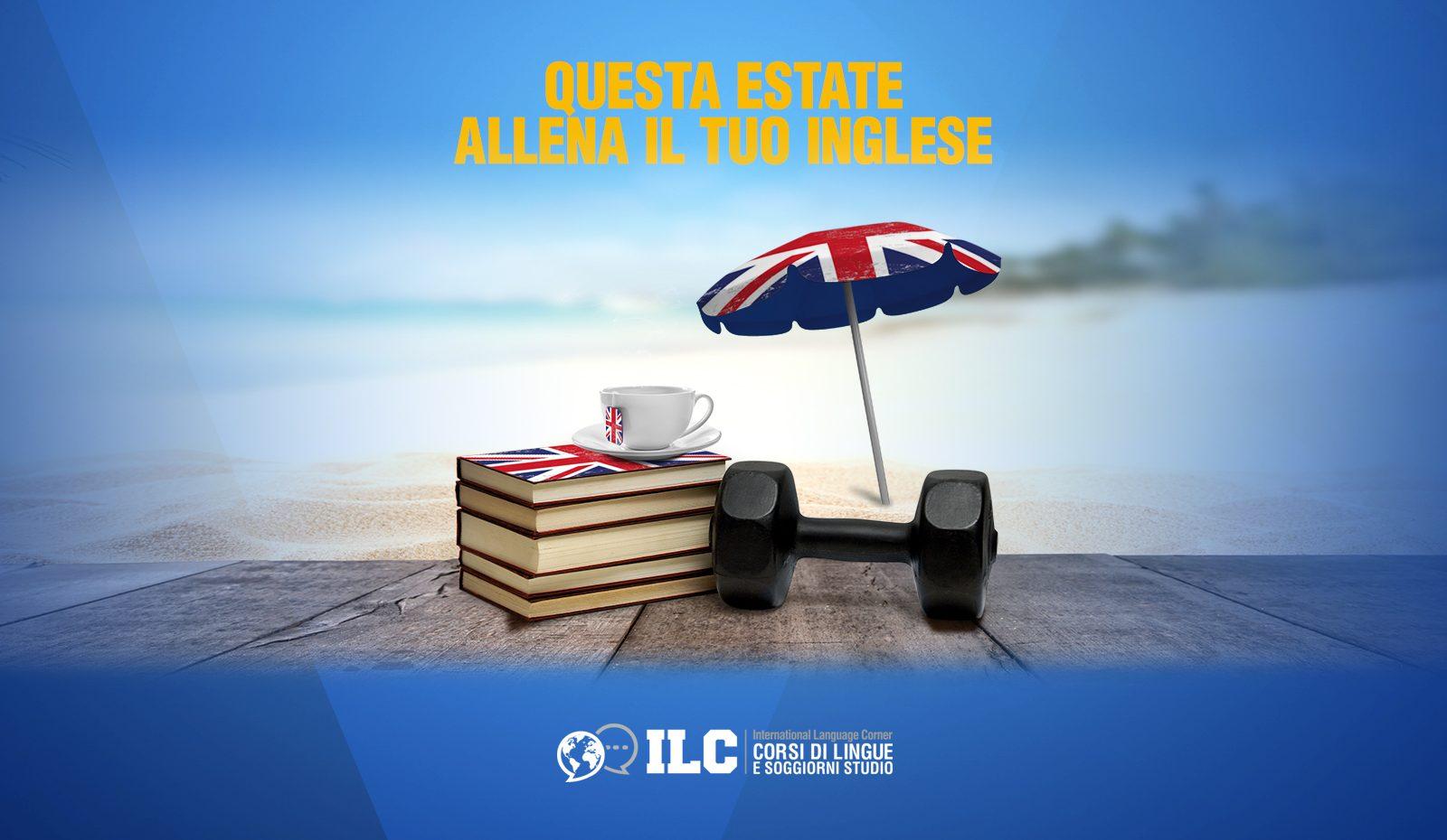 Questa Estate allena il tuo inglese  International Language Corner